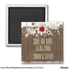 Shop Snow Wood Christmas Save the date Magnet created by ADIStyle. Christmas Save The Date, Unique Save The Dates, Winter Wedding Invitations, Save The Date Magnets, Wedding Designs, Wedding Ideas, Wedding Vows, Special Day, Dating