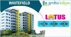 GRUHAKALYAN HOME FAIR 20% OFF ON FLATS/APARTMENTS AT WHITEFIELD BIG SALE OPPORTUNITY FOR HOME BUYERS PRICE STARTS FROM 1BHK 14.70 Lakhs, 2BHK 24.80 Lakhs & 3BHK 29.40 Lakhs NO PRE EMI, NO OTHER DEPOSIT CHARGES VISIT: WWW.GRUHAKALYAN.COM CALL:7338667103 , 7338667107 , 7338667104 ,7349787324.