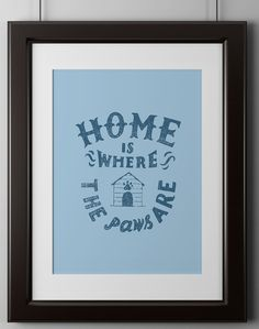 Mock-Up-Template ~ Home is Where The Paws Are poster