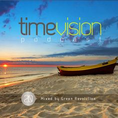 Time Vision 20 by Green Revolution #Mixtape #Podcast