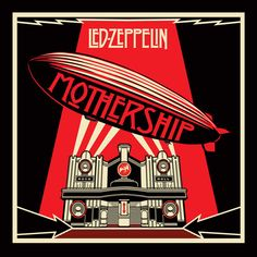 Mothership by Led Zeppelin. One of my favorite albums by far.