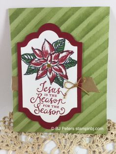 Stampin' Up!'s Reason for the Season stamp set is a favorite of mine!  You need to see the glitzy effects on this card!  http://www.stampinbj.com/2015/10/reason-for-the-season-a-favorite.html