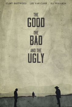 Alternative movie poster for The Good The Bad And The Ugly with Clint Eastwood. #Poster #TheGoodTheBadAndTheUgly