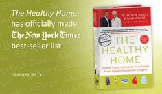 The Healthy Home Book--Simple Truths to Protect Your Family From Hidden Household Dangers.  Dr. Myron Wentz & Dave Wentz. #usanahealthyliving