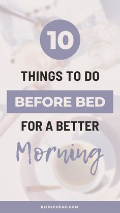 Are you starting your morning the right way? Do these 10 things before bed to wake up feeling more refreshed in the morning. Wellness Fitness, Wellness Tips, Health And Wellness, Mental Health, Health And Beauty, Daily Routine For Women, Daily Routines, What Is Self, Self Love