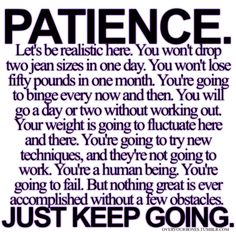.Patience.