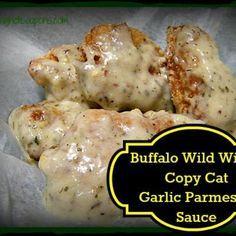 Buffalo Wild Wings Copy Cat Garlic Parmesan Sauce Recipe ~ Make the Best at Home! : justapinch