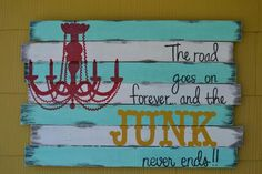 The road goes on forever and the JUNK never ends.