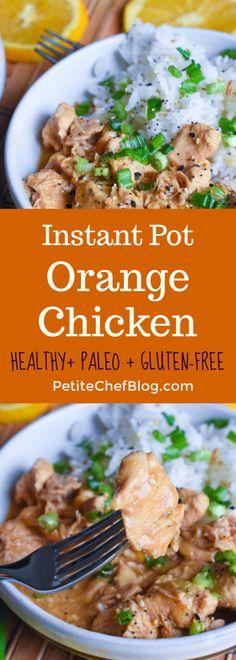 Healthy Instant Pot Orange Chicken - The Petite Chef Instant Pot Pressure Cooker, Pressure Cooker Recipes, Slow Cooker, Paleo Recipes, Crockpot Recipes, Turkey Recipes, Yummy Recipes, Dinner Recipes, Skinny Chicken Recipes