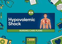 Hypovolemic Shock Nursing Care Plans