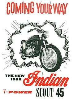 'The New 1968 Indian Scout 45' - Fantastic A4 Glossy Print Taken From A Vintage Motorcyle Ad by Design Artist http://www.amazon.co.uk/dp/B019H4HXU4/ref=cm_sw_r_pi_dp_XmSCwb1TJ8Z3W