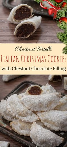 Italian Christmas Cookies with Chestnut Chocolate Filling | Chestnut Tortelli Recipe