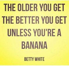 I love Betty White.  :-)