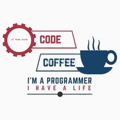 programmer : coffee and code  #programmer #programming #developer #webprogrammer #webprogramming #webdeveloper #coder #coding #code
