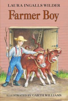 Farmer Boy - Laura Ingalls Wilder