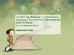 ABRAHAM-HICKS - ''You are not powerless!''