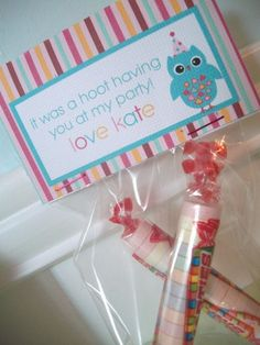 """It was a hoot having you at my party"" favor for maddies owl themed party:)"