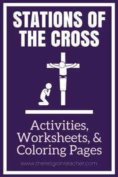 Stations of the Cross Activities, Worksheets, and Printable Coloring Pages