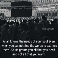Allah knows the Needs of your soul