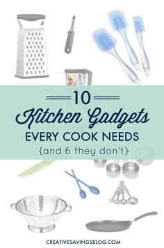 Stop wasting money on the latest and greatest kitchen gadgets! Seriously -- a contraption that slices your bananas? A huge griddle that takes forever to clean? Focus on these 10 essentials to help you be more efficient in the kitchen and keep cabinets clutter-free.