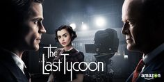 The last tycoon series. Last tycoon narra la historia del gran magnate del mundo del cine monroe stahr. Matt bomer will travel back in time with you to world war ii-era hollywood in his. Scott Fitzgerald, Zelda Fitzgerald, Matt Bomer, The Blind Side, Golden Age Of Hollywood, Hollywood Glamour, Amazon Instant Video, Amazon Video, Poster