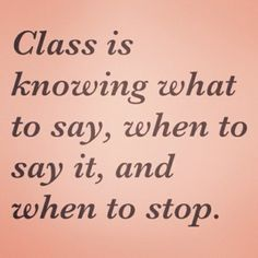 7 #Quotes to Keep You Classy, Sassy but Never Trashy ...