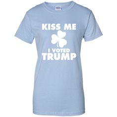 Kiss Me I Voted Trump