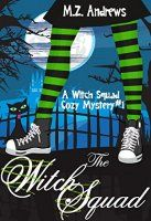The Witch Squad: A Witch Squad Cozy Mystery 1 - http://freebiefresh.com/the-witch-squad-a-witch-squad-free-kindle-review/
