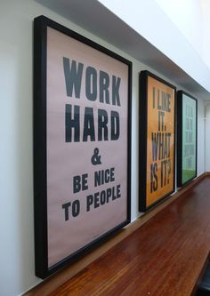 Some inspirational words from Anthony Burrill - Old Church School Work Hub in Frome