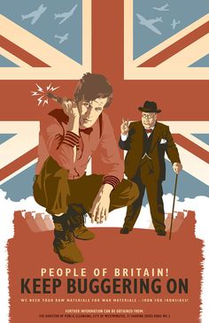 MY FAVORITE ARTIST FOR DOCTOR WHO AND OTHER BRITISH ICONS!! Doctor Who  Keep Buggering On  British WW2 by DadManCult on Etsy, $12.99