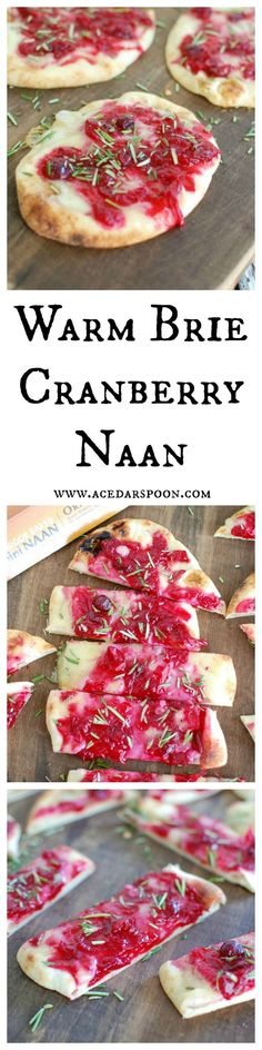Warm Brie Cranberry Naan is a festive, naan-traditional holiday appetizer. Mini naan bread is topped with warm, creamy brie cheese, a sweet cranberry sauce, and finished off with freshly chopped rosemary. // A Cedar Spoon
