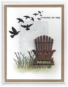 The card - chair die cut is from SU. Birds are from Tim Holtz. The rectangle in the background was made by inking a clear block and t...
