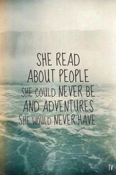 I love this, it is so true. A book carries you to another world and allows you forget about this one for a moment. <3