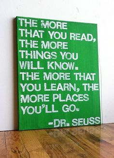 little inspiration is just what we all need Photos) Dr. Seuss quote perfect for the kids reading corner. Either written on wall or painted on canvas. Seuss quote perfect for the kids reading corner. Either written on wall or painted on canvas. The Words, Theodor Seuss Geisel, Dr Seuss, Canvas Signs, Quote Canvas, Typography Quotes, Reading Quotes, Classroom Themes, Classroom Organization