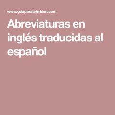 English abbreviations translated into Spanish alt = alternate = alternar approx = approximately = aproximado beg = begin(s)(ning) = in. Spanish, Making Tassels, Needle Points, Amigurumi Patterns, Iron, Spain, Spanish Language