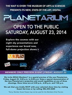 Museum of Arts and Sciences - Planetarium Saturday August 23, 2014 http://www.moas.org/planetariumshows.html