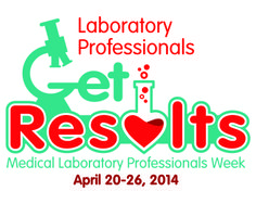 Celebrating the laboratory professionals of the American Society for Clinical Laboratory Science (ASCLS) in recognition of Medical Laboratory Professionals Week 2014.