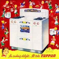 """""""TAPPAN was my very first 'bought'  gas range. I wish I had it today.  It never failed me !""""  Those old stoves really were great."""