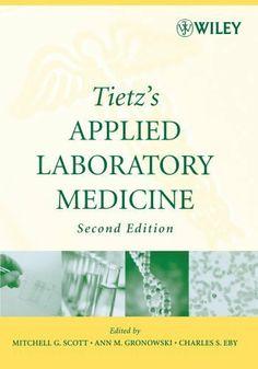 Tietz's Applied Laboratory Medicine by Mitchell G. Scott. $67.06