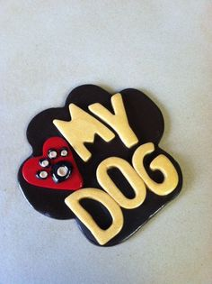 Dog Lover Polymer Clay Magnet Love My Dog by TheSeasonsintheHeart, $8.00 #Etsy #EtsyRPM