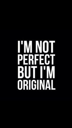 Inspirational And Motivational Quotes :I'm Original - Quotes Daily Bad Boy Quotes, Funky Quotes, Swag Quotes, Quotes To Live By, Choices Quotes, Attitude Quotes, Motivational Quotes Wallpaper, Inspirational Quotes, Words Wallpaper