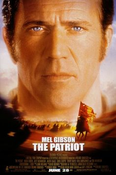 """""""The Patriot"""" (One of Best War Movies Ever - Peaceful farmer Benjamin Martin is driven to lead the Colonial Militia during the American Revolution when a sadistic British officer murders his son. Starring - Mel Gibson, Heath Ledger and Joely Richardson. Mel Gibson, See Movie, Movie Tv, Film 1990, Film Mythique, Imitation Game, Patriotic Posters, Films Cinema, Movies Worth Watching"""