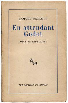 1952. Beckett Samuel. En attendant Godot.Paris: Les Editions de Minuit, 1952. Tirada de 2.500 ejemplares.