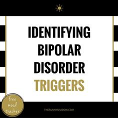 Identifying Bipolar Disorder Triggers