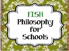 Fish Philosophy for Schools