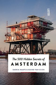 500 Hidden Secrets of Amsterdam