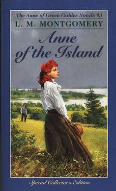 Anne of the Island (Anne of Green Gables 3)  by L.M. Montgomery   My favorite book in the series!!