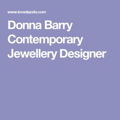 Donna Barry Contemporary Jewellery Designer