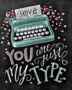 ♥ You Are Just My Type ♥  ♥ L I S T I N G ♥ Each image is originally hand drawn with chalk and converted digitally. Chalkboard prints maintain the