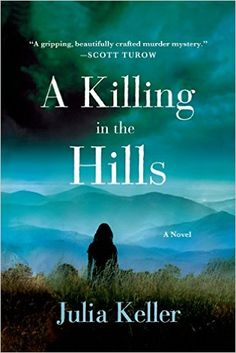 A Killing in the Hills (Bell Elkins Novels Book 1)